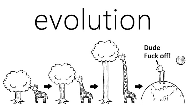 Evolution: Dude, F-off!