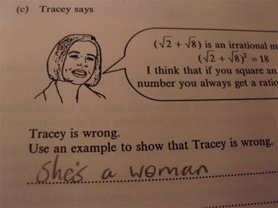 funny exam answer, she's a woman