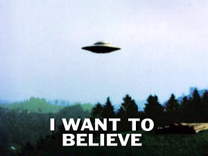 I want to believe... and I will only believe once extraordinary evidence is presented to me...