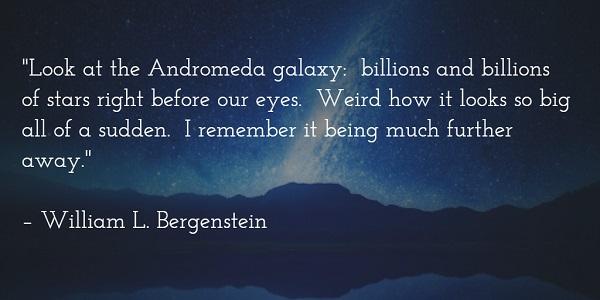 william l bergenstein - andromeda galaxy quote