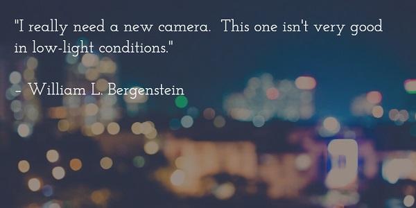 william l bergenstein - camera quote