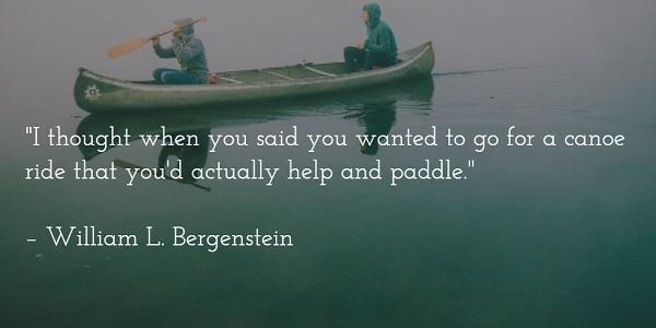 william l bergenstein - canoeing quote