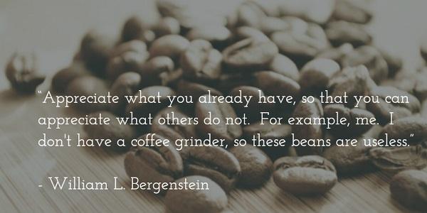 william l bergenstein - coffee beans quote