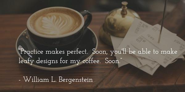 william l bergenstein - coffee design quote