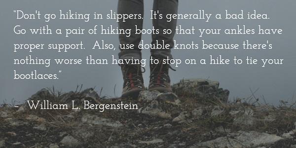 william l bergenstein - hiking in slippers quote
