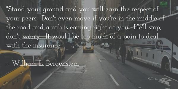 william l bergenstein - respect of peers quote